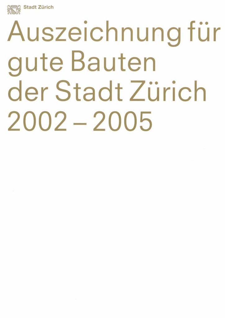 Cover Auszeichnung für gute Bauten der Stadt Zürich 2002-2005