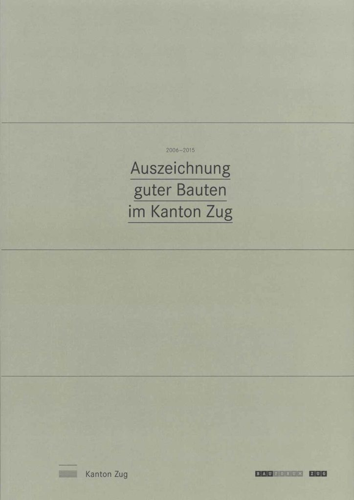 Cover Auszeichnung guter Bauten im Kanton Zug 2006-2015