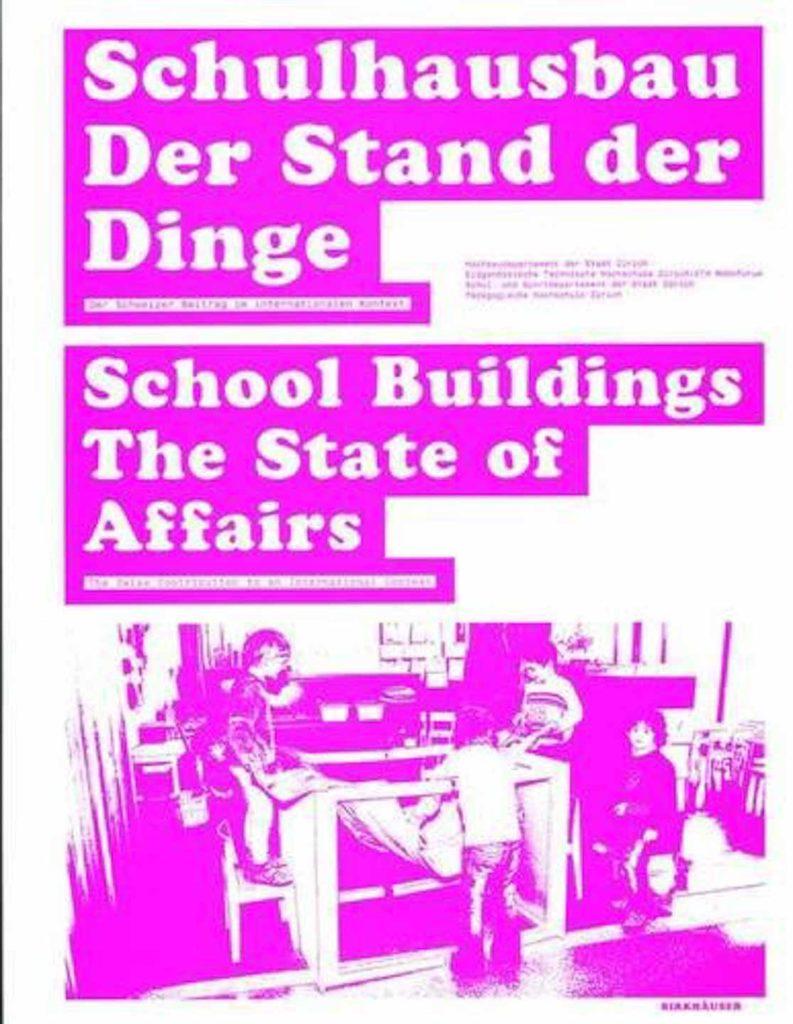 Cover Schulhausbau Der Stand der Dinge