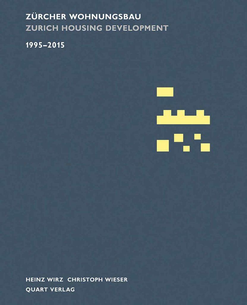 Cover Zürcher Wohnungsbau 1995 - 2015